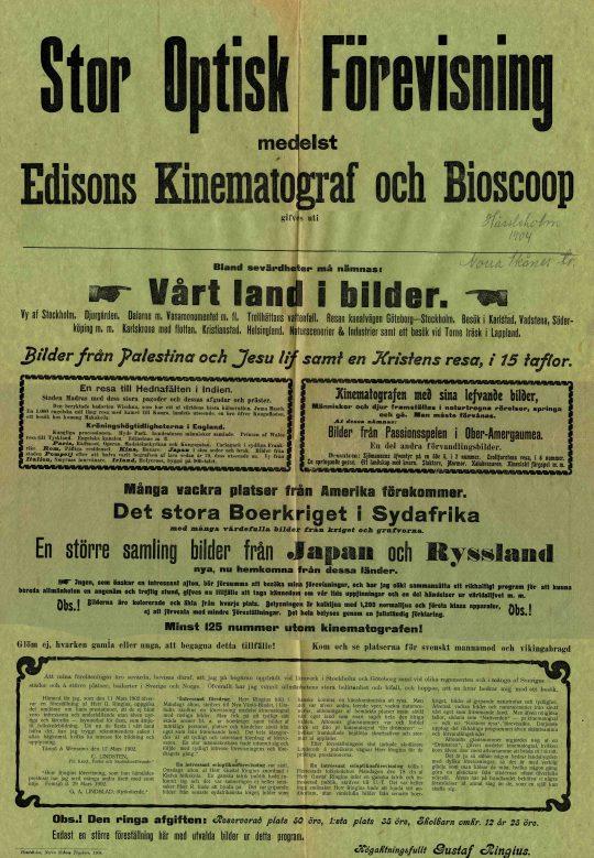 Gustaf Ringius ambulerande filmförevisning. Hässleholm 1904.
